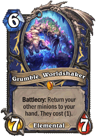 Grumble, Worldshaker