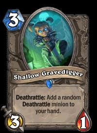 Shallow Gravedigger